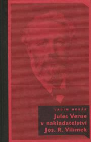 Jules Verne v nakladatelství Jos.R.Vilímek